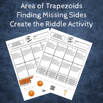 Area of Trapezoids Find the Missing Side Create the Riddle Activity