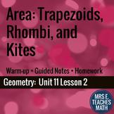 Area of Trapezoids, Rhombi, and Kites Lesson