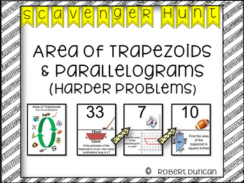 Area : Trapezoids and Parallelograms - Scavenger Hunt