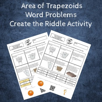 Area of Trapezoids Word Problems Create a Riddle Activity