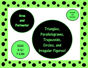 Area & Perimeter: Triangle, Parallelogram, Trapezoid, Circle & Composite Figures
