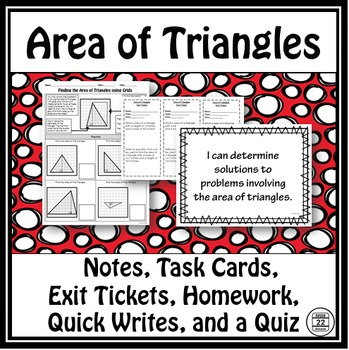 Area of Triangles Notes and Task Cards