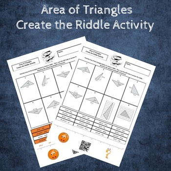 Area of Triangles Create the Riddle Activity