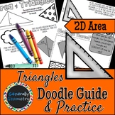 Area of Triangles Doodle Guide & Practice Worksheet; Geometry