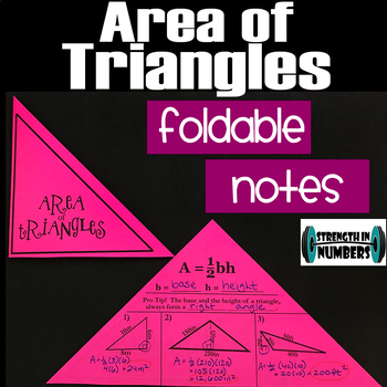 Area of Triangles Foldable Notes Interactive Notebook