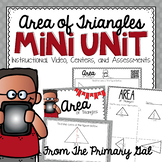 Area of Triangles {Instructional Video, Task Cards, Centers, & Assessments}