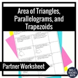 Area of Triangles, Parallelograms, and Trapezoids Partner Worksheet