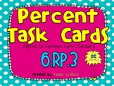 Percent Task Cards CCSS 6.RP.3