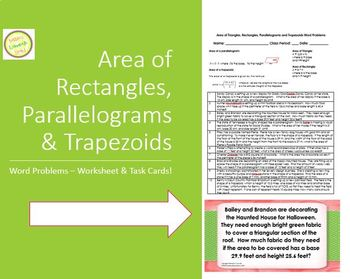 Area of Triangles, Rectangles, Trapezoids and Parallgrms Word Probs & TASK CARDS