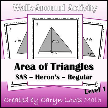 Area of Triangles Walk Around Activity Lv 1~SAS~Heron's~Py