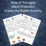 Area of Triangles Word Problems Create a Riddle Activity