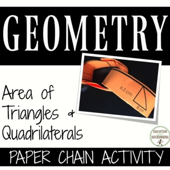 Area of Triangles and Quadrilaterals Paper Chain Activity