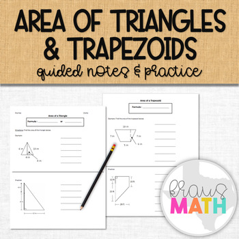 Area of Triangles and Trapezoids Guided Notes