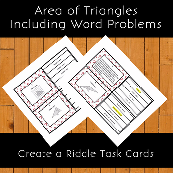 Area of Triangles with Word Problems Create a Riddle Task Cards Activity