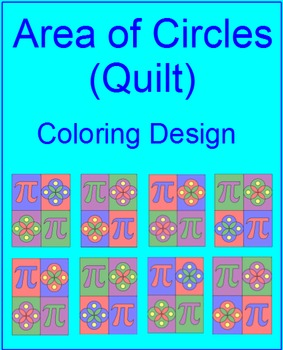 """Area of a Circle - Coloring Activity """"QUILT"""" Design"""