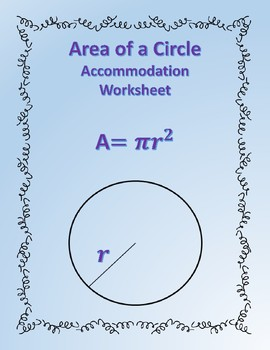 Area of a Circle: Formula Accommodations Template