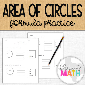Calculating Area of a Circles using the Formula: Guided No