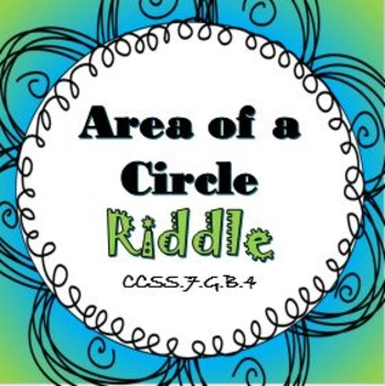 Finding Area of a Circle RIDDLE Activity Worksheet It's Fun!