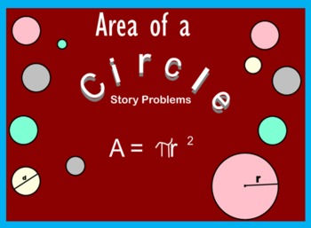 Area of a Circle Story Problems PowerPoint!