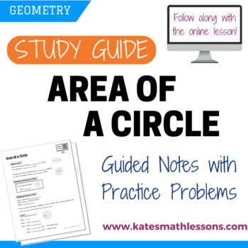 Area of a Circle Study Guide