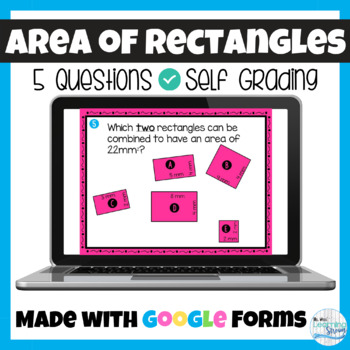 Area of a Rectangle Google Forms Assignment, Quiz, Entrance Slip, or Exit Slip