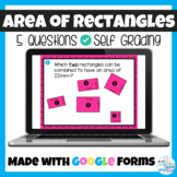 Area of a Rectangle Google Forms Assignment, Quiz, Entranc