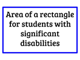 Area of a Rectangle for Students with Significant Disabilities