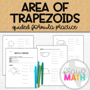 Area of Trapezoids: Guided Notes and Practice