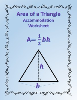 Area of a Triangle: Formula Accommodations Template