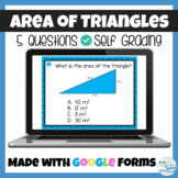Area of a Triangle Google Forms Quiz or Assignment