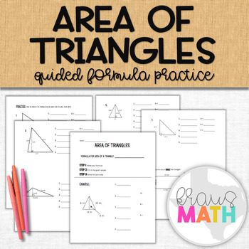 Area of a Triangles: Guided Notes and Practice