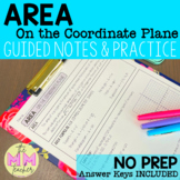 Area on a Coordinate Plane: Notes and Practice