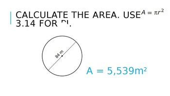 Areas, Perimeters, and Circumference: Preparing for Volume and SA