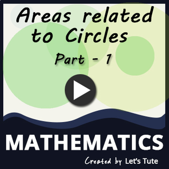 Areas Related To Circle - Part 1