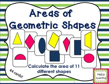 Areas of Geometric Shapes- 44 Task Cards- 11 Different Shapes