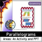 Areas of Parallelograms: An Activity and Power Point Lesson