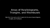 Areas of Parallelograms, Triangles, and Rhombuses - PowerPoint Lesson (9.2)