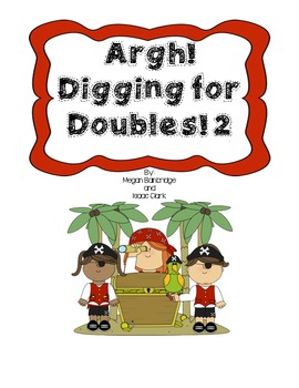 Argh! Digging for Doubles! 2 Math Center