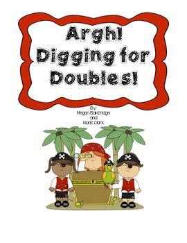 Argh! Digging for Doubles! Math Center