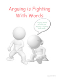 Arguing Is Fighting With Words - Changing Behavior