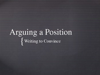 Arguing a Position PowerPoint