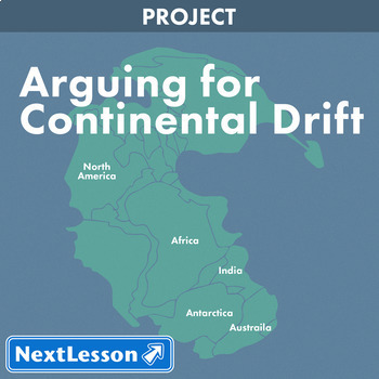 Arguing for Continental Drift - Projects & PBL