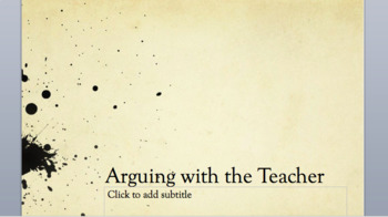 Arguing with the Teacher