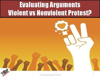 """Argument Analysis Activity """"Violent vs Nonviolent Protest"""""""