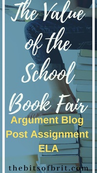 Argument Blog Post Assignment: The Value of the School Book Fair