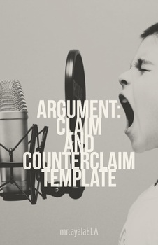 Argument: Claim and Counterclaim Template