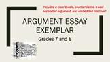 Argument Essay Exemplar—Grades 7 and 8