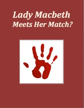 Argument Essay: Lady Macbeth Meets Her Match?