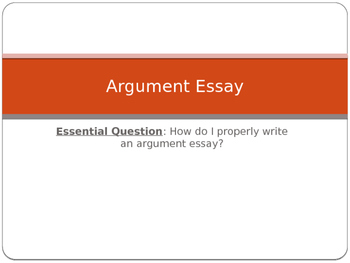 Argument Essay PowerPoint, Argumentative Writing
