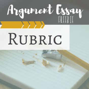 Argument Essay Rubric